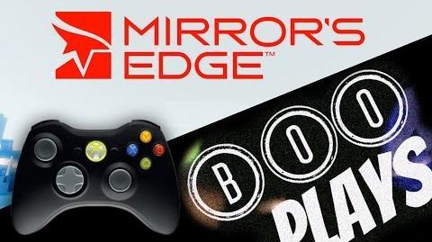 "B00Plays ""Mirror's Edge"""