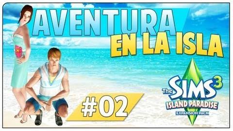 Los Sims 3 Aventura en la Isla Parte 02 El paraíso está en Paradiso (Review de objetos y mundo)