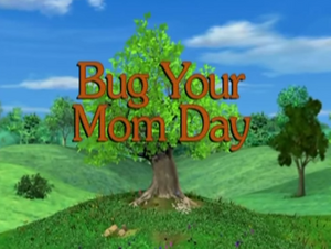 Sunny Patch Bug Your Mom Day