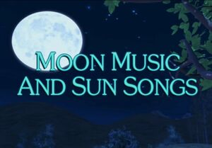 Sunny Patch Moon Music and Sun Songs