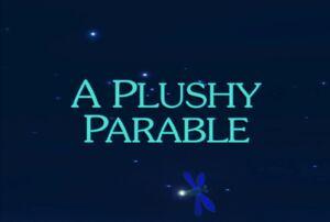 Sunny Patch A Plushy Parable