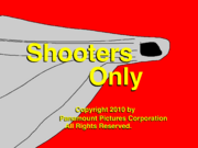 Shooters Only title card