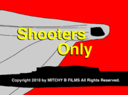 Shooters Only title card (with Mitchy B Films notice)