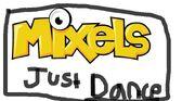 Just Dance Mixels