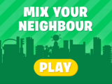 Mix Your Neighbor