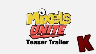 Mixels Unite - Teaser Trailer JacKob