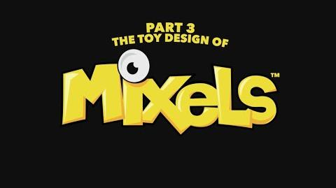 LEGO® Mixels - Chapter 3 - The Toy Design of MIXELS!