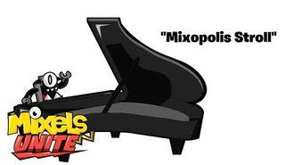 Mixels Unite OST - Mixopolis Stroll