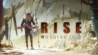RISE (ft. The Glitch Mob, Mako, and The Word Alive) - Worlds 2018 - League of Legends