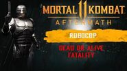 Mortal Kombat 11 Aftermath - RoboCop Dead or Alive Fatality