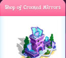 Shop of Crooked Mirrors
