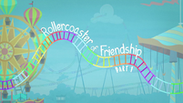 Rollercoaster of Friendship Part 1 title card EGROF