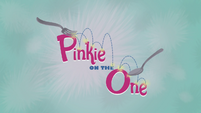 Pinkie on the One title card EG2