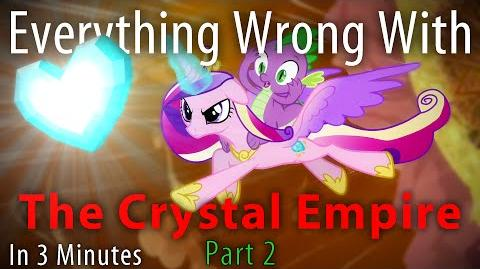 (Parody) Everything Wrong with The Crystal Empire Part 2 in 3 Minutes