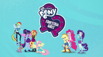 Equestria Girls Digital Series logo and group shot