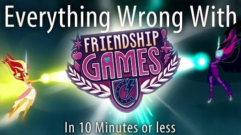 (Parody) Everything Wrong With Friendship Games in 10 Minutes or Less