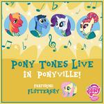 MLP Pony Tones Live in Ponyville Facebook photo