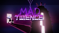 Mad Twience title card SS5