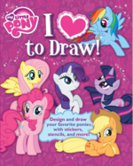 My Little Pony I Love to Draw! book cover