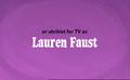 Developed for TV by Lauren Faust Credit - Norwegian (DVD).png