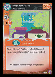 Hughbert Jellius, Sticks Around card MLP CCG