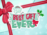 My Little Pony Best Gift Ever/Animated shorts