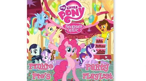 """MLP Friendship is Magic - Pinkie Pie's Party Playlist """"The Goof Off"""" Audio"""