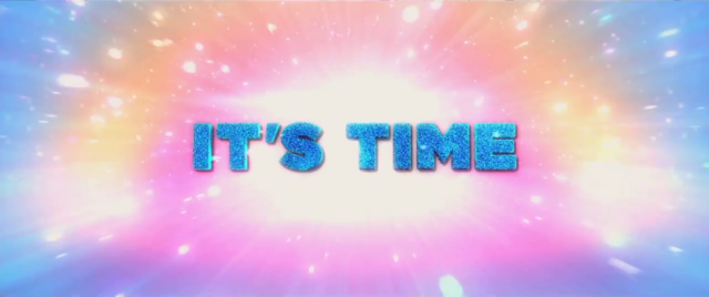 "File:Trailer text ""It's Time"" MLPTM.png"