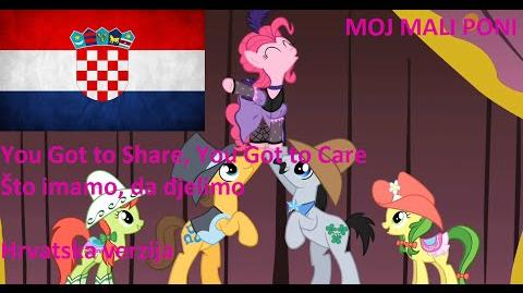 Croatian My Little Pony - You Got to Share, You Got to Care Što imamo, da djelimo