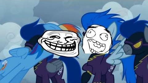 Rainbow Dash Trolls The Shadowbolts