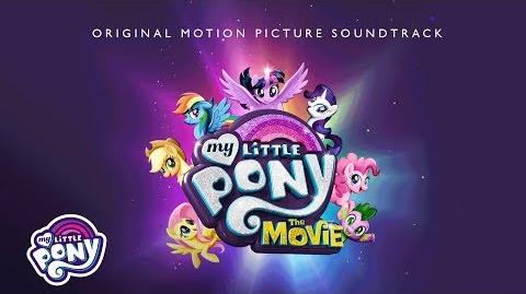 "My Little Pony The Movie Soundtrack - ""Open Up Your Eyes"" Audio Track"