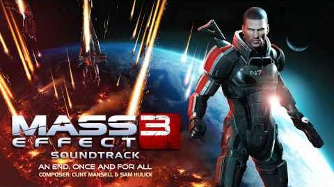 An End, Once and For All - Mass Effect 3 Soundtrack