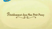 French 'Previously on My Little Pony'