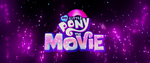 My Little Pony The Movie opening logo MLPTM