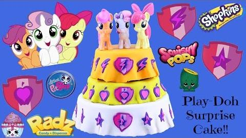 CUTIE MARK CRUSADERS My Little Pony Play Doh Cake - Surprise Toys Shopkins, Squishy Pops