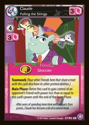 Claude, Pulling the Strings card MLP CCG
