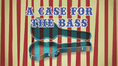 A Case for the Bass title card EG2