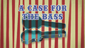 A Case for the Bass title card EG2.png