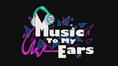 'Music to My Ears' animated short title card EG2