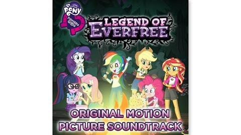 "MLP Equestria Girls - Legend of Everfree Soundtrack - ""Legend You Are Meant to Be"" Audio"