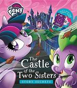 My Little Pony Story Secrets - The Castle of the Two Sisters cover