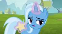 Trixie --everypony always says-- S6E6