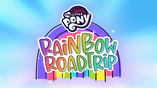 My Little Pony Rainbow Roadtrip title card