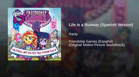 Life Is a Runway (Spanish Version)