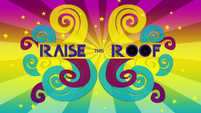 Raise This Roof title card SS3