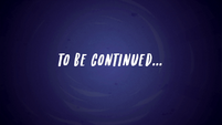 To Be Continued... ending title card EGFF