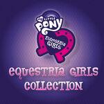 Equestria Girls Collection album cover