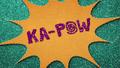 """KA-POW"" text in felt BFHHS1.png"
