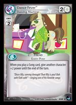 Dance Fever, Dancing Machine card MLP CCG