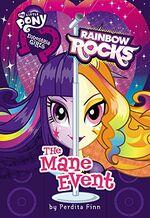 Equestria Girls Rainbow Rocks The Mane Event cover